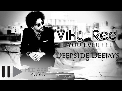 Viky Red - If You Ever Feel (Deepside Deejays remix)