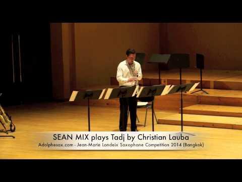 SEAN MIX plays Tadj by Christian Lauba