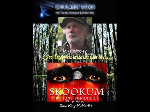Mike Wooley: Bayou Bigfoot Encounters