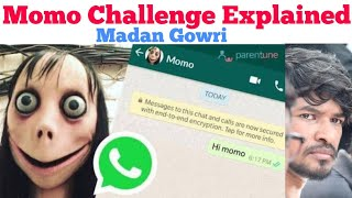 Momo Challenge Explained   Tamil   Madan Gowri   MG