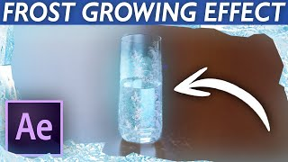 Ice Growing/Freezing Effect - After Effects VFX Tutorial