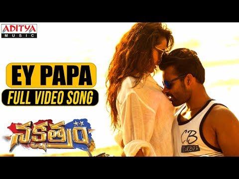 Ey-Papa-Full-Video-Song---Nakshatram