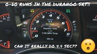 Durango SRT is broken in!  Time for some 0-60 runs!!