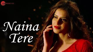 Naina Tere – Vivek Jaitly