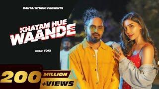 KHATAM HUE WAANDE – Emiway Bantai Ft Yoki Video HD