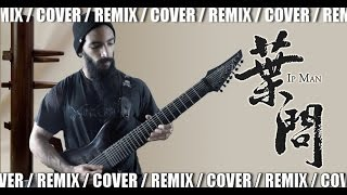 Ip Man (Kenji Kawai) -Maestro | METAL REMIX