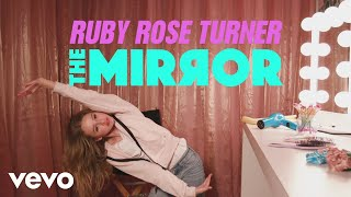 Ruby Rose Turner - The Mirror (Disney Channel Voices/Official Lyric Video)