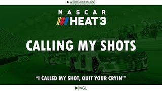 "Nascar Heat 3 - Funny Trolling With Nascar Crashes ""Calling My Shots"""
