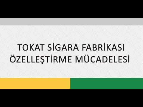 TOKAT SİGARA FABRİKASI ÖZELLEŞTİRME MÜCADELESİ SALON TOPLANTISI