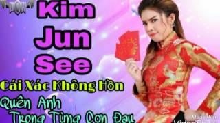 Những Bài Hát Hay Nhất Của Ca Sĩ Kim Jun See