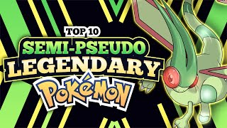 Top 10 STRONGEST Semi-Pseudo Legendary Pokemon OF ALL TIME!