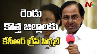 CM KCR nods for Two New Districts in Telangana..