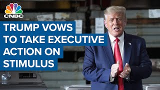 President Donald Trump vows to take executive action if agreement is not reached on stimulus bill