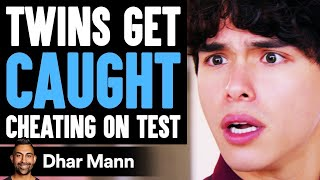Twins Get CAUGHT CHEATING on TEST ft. @Stokes Twins    Dhar Mann