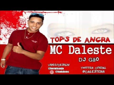 Baixar MC Daleste  Top De Angra ( DJ Gão )
