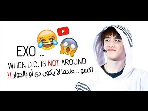 EXO WHEN D.O. IS NOT AROUND !! ❤