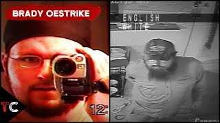 The Disturbing Case of Brady Oestrike