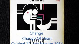 Change - Change Of Heart Original 12 inch Version 1984