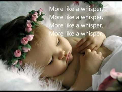 More like a Whisper