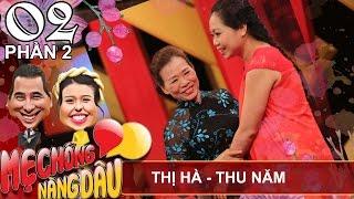 Quyền Linh cười ra nước mắt với chuyện con gái Trà Vinh làm dâu xứ Nghệ | Thị Hà – Thu Năm | MNCD 2