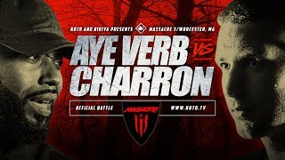 KOTD - Aye Verb vs Charron   #MASS3