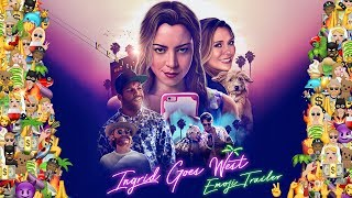 Ingrid Goes West [Trailer] World HD