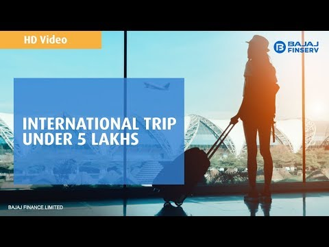 International summer vacations under Rs.5 lakh | Personal Loan for Travel | Bajaj Finserv | HD