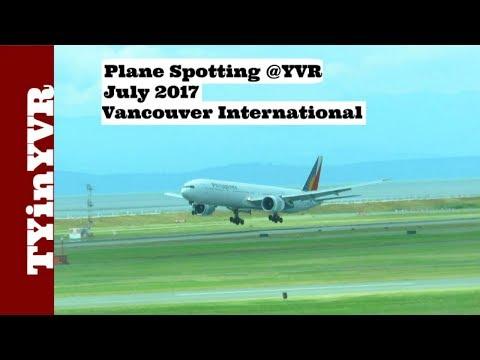 Plane Spotting @YVR July 2017 Vancouver International Airport.