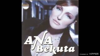 Ana Bekuta - Brojanica - (Audio 2005)