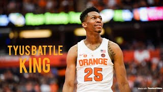 "Tyus Battle 2018 Syracuse Hype Video    ""PROVEN""    King (ft. Meek Mill)"