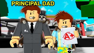 Dad Became Brookhaven Principal.. (Roblox)