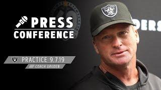 Coach Gruden Presser - 9.7.19   Raiders