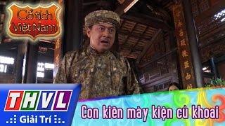 THVL | Cổ tích Việt Nam: Con kiến mày kiện củ khoai (phần cuối)