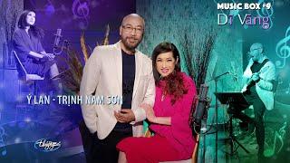 Thúy Nga Music Box #9 | Ý Lan & Trịnh Nam Sơn | Dĩ Vãng