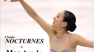 Asada music Mao loved [Nocturne (Nocturne)] Sochi Olympics 2013-2014 (mao asada) (Chopin Nocturnes)