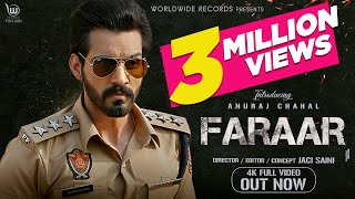 Video Faraar - Anuraj Chahal