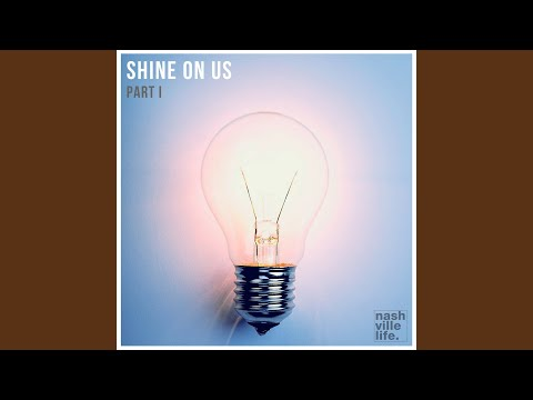 Shine on Us (Live) (feat. Alvin Love)