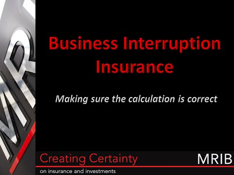 An Introduction to Business Interruption Insurance from MRIB