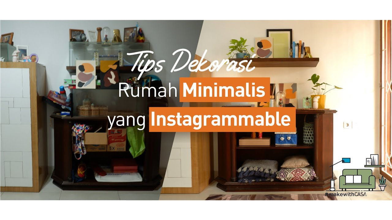 HANYA 5 MENIT! Tips Dekorasi Rumah Minimalis yang Instagrammable