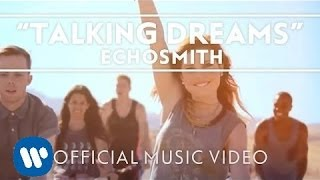Echosmith - Talking Dreams [Official Music Video]