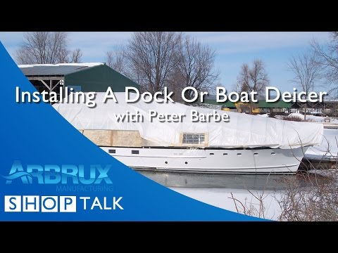 How to Install a Dock or Boat Deicer