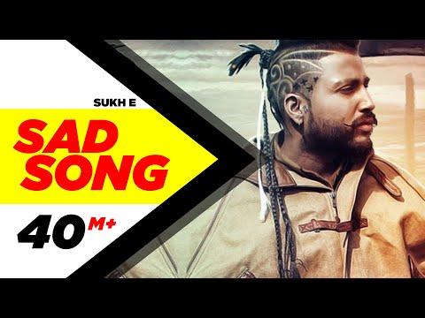 SAD SONG LYRICS - SukhE Muzical Doctorz | Punjabi Song