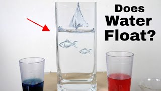 Does Water Float? Can you Float Liquid Water on Liquid Water?