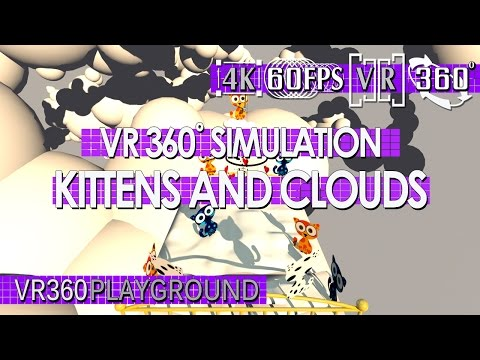 VR 360? Happiness Simulation - Kittens And Clouds