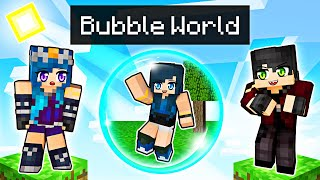 We're TRAPPED in a Minecraft Bubble!