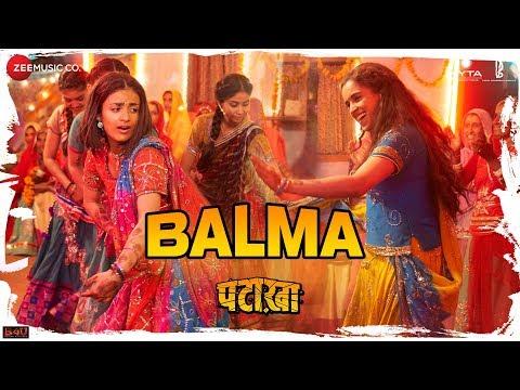 Balma - Pataakha - Sanya Malhotra & Radhika Madan - Rekha Bhardwaj & Sunidhi Chauhan - Vishal Bhardwaj