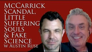 McCarrick Scandal, Suffering Souls, and Fake Science w Dr Marshall & Austin Ruse