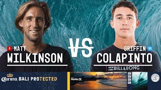 Matt Wilkinson vs. Griffin Colapinto - Round Three, Heat 5 - Corona Bali Protected 2018
