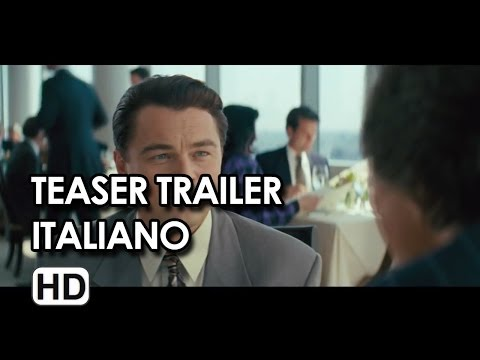 Baixar The Wolf of Wall Street Teaser Trailer Italiano Ufficiale (2013) - Leonardo Di Caprio Movie HD