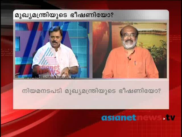 Asianet News Hour discussion- CM threatening Asianet News 27th July 2013 Part 2